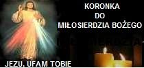 Koronka do Miłosierdzia Bożego -  Siewcy Lednicy